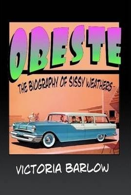Obeste the Biography of Sissy Weathers