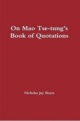On Mao Tse-tung's Book of Quotations