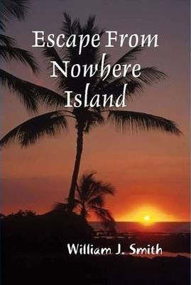 Escape from Nowhere Island