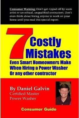 7 Costly Mistakes Smart Homeowners Make When Hiring a Power Washer
