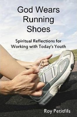 God Wears Running Shoes