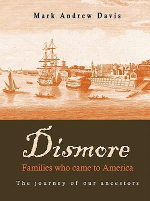 Dismore Families Who Came to America