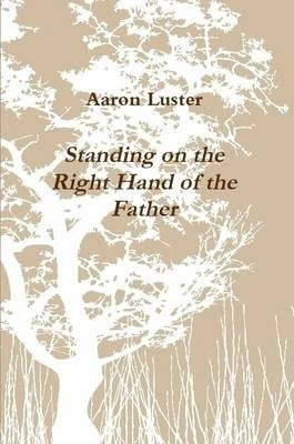 Standing on the Right Hand of the Father