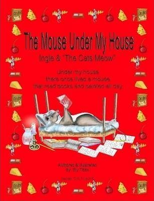 The Mouse Under My House - Ingle & the Cats Meow