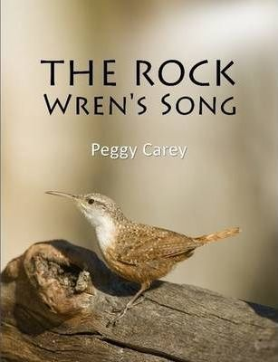 The Rock Wren's Song