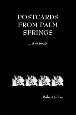 Postcards from Palm Springs