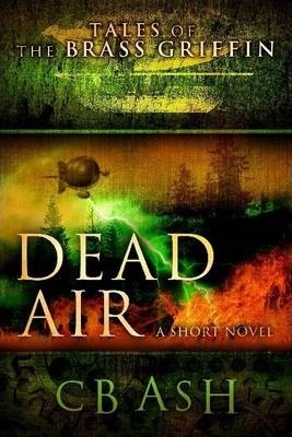 Tales of the Brass Griffin: Dead Air
