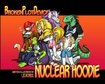 Nuclear Hoodie: Broken Plot Device Collection Volume 1