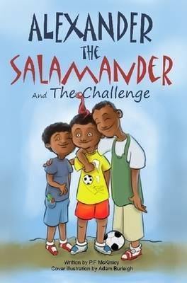 Alexander the Salamander and the Challenge