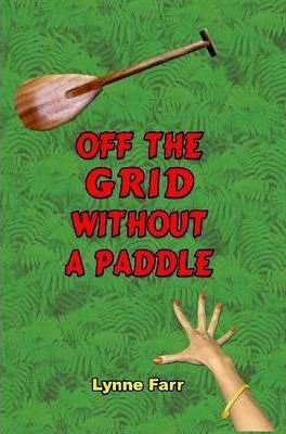 Off The Grid Without A Paddle