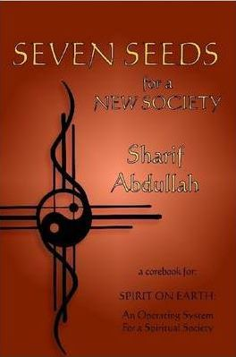 Seven Seeds for a New Society