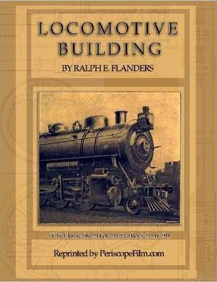 Locomotive Building: The Construction of a Steam Engine for Railway Use