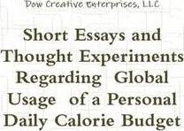 Short Essays and Thought Experiments Regarding Global Usage of a Personal Daily Calorie Budget