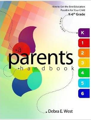 How to Get the Best Education Possible for Your Child - Kindergarten-6th Grade: A Parent's Handbook - (Black & White Perfectbound)
