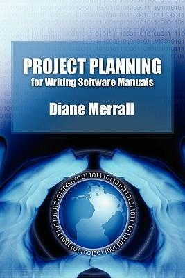 Project Planning for Writing Software Manuals