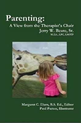 Parenting: A View from the Therapist's Chair