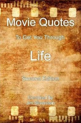 Movie Quotes To Get You Through Life