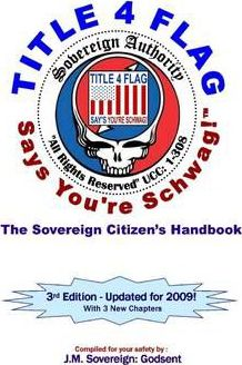 Family Version TITLE 4 FLAG SAYS YOU'RE SCHWAG! Stealie's Simple Guide to Sovereignty