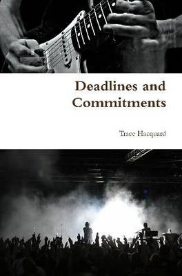 Deadlines and Commitments
