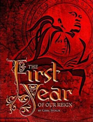 First Year of Our REIGN (BW Softcover)