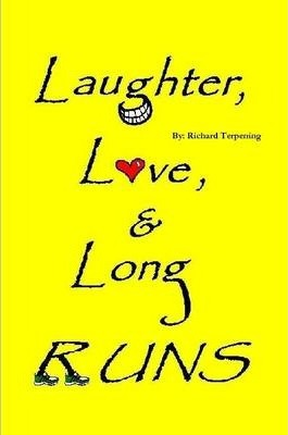 Laughter, Love, & Long Runs
