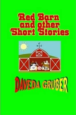 Red Barn and Other Short Stories