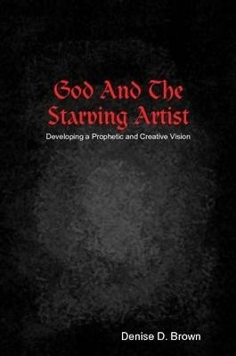God And The Starving Artist