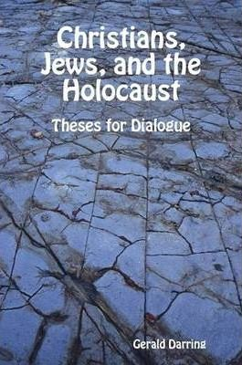 Christians, Jews, and the Holocaust