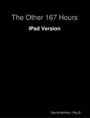 The Other 167 Hours: IPad Version