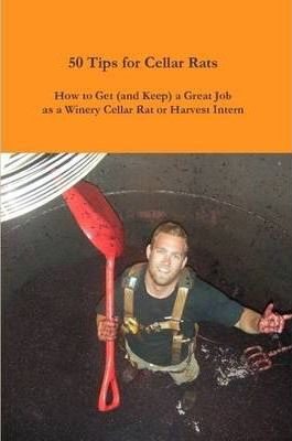 50 Tips for Cellar Rats