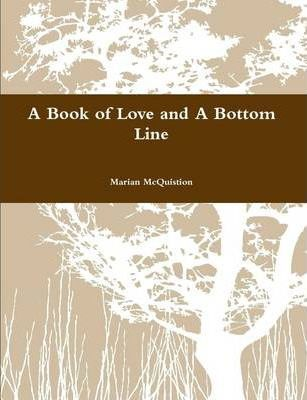 A Book of Love and A Bottom Line