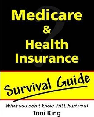 Medicare and Health Insurance Survival Guide