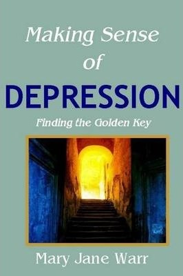 Making Sense of Depression - Findng the Golden Key