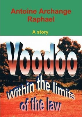 Voodoo, within the Boundaries of the Laws