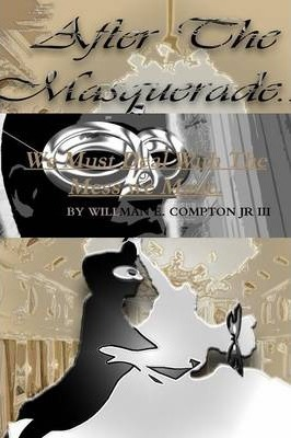 After The Masquerade...