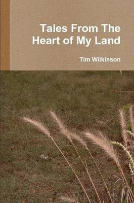 Tales From The Heart of My Land