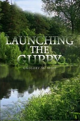 Launching the Guppy