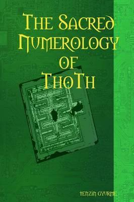 The Sacred Numerology of Thoth