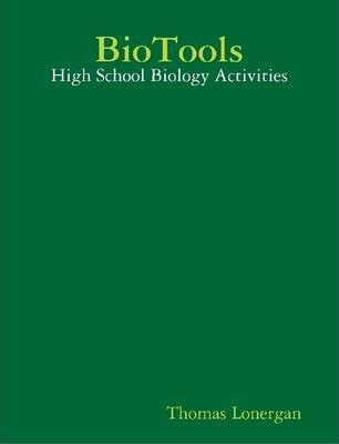 BioTools: High School Biology Activities