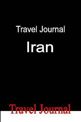 Travel Journal Iran