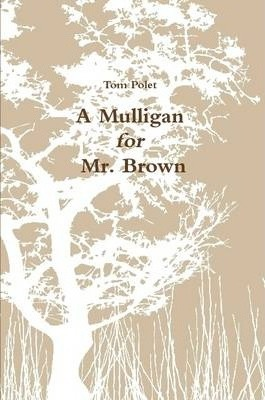 A Mulligan for Mr. Brown