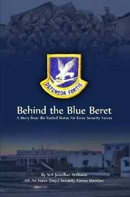 Behind the Blue Beret