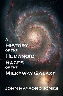 A History of the Humanoid Races of the Milkyway Galaxy