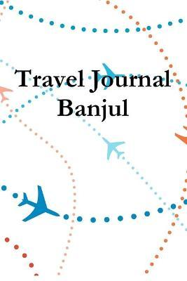 Travel Journal Banjul