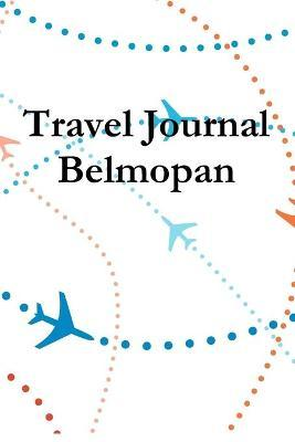 Travel Journal Belmopan
