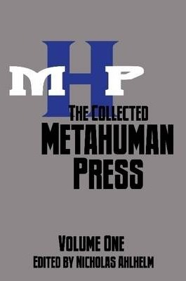 Collected Metahuman Press Volume One