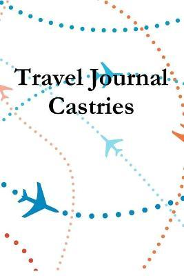 Travel Journal Castries