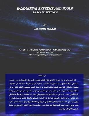 E-Learning Systems and Tools, an Arabic Textbook