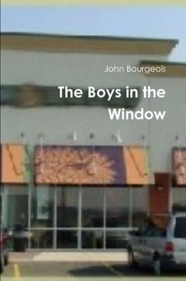 The Boys In the Window