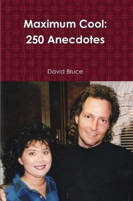 Maximum Cool: 250 Anecdotes